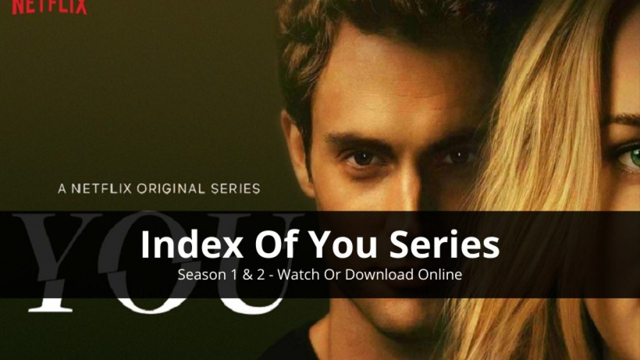 Index of 'You' Series
