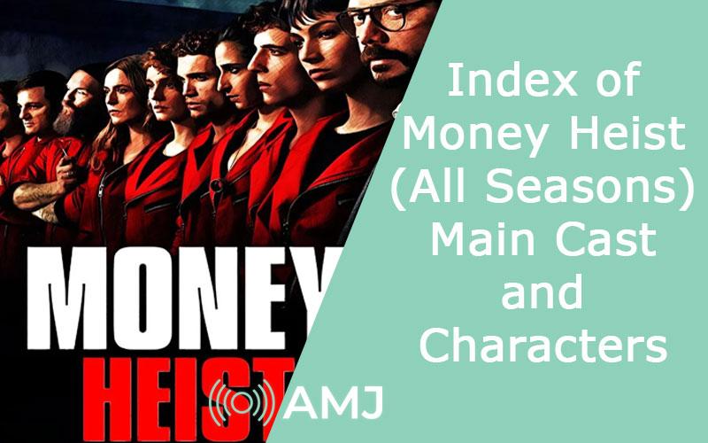 Index of Money Heist