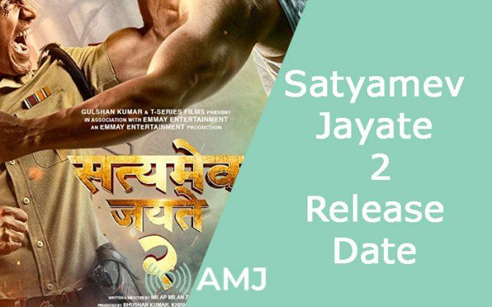 Satyamev Jayate 2 Release Date