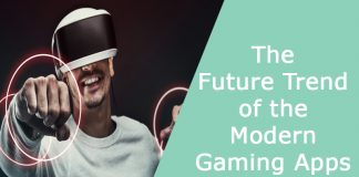 The Future Trend of the Modern Gaming Apps