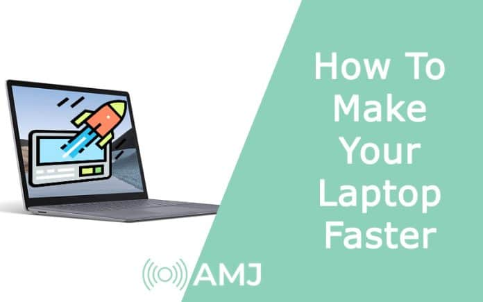 How To Make Your Laptop Faster